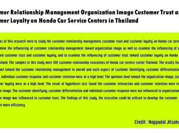 Customer Relationship Management Organization Image Customer Trust and Customer Loyalty on Honda Car Service Centers in Thailand